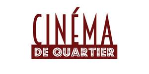CINEMA DE QUARTIER